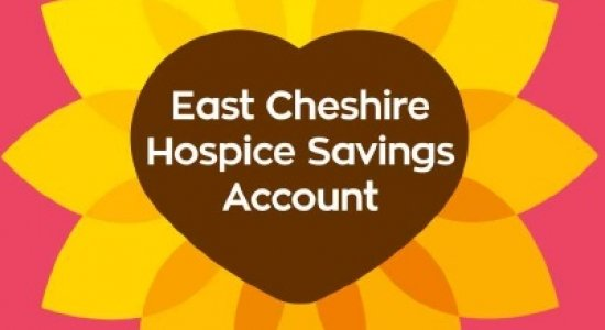 East Cheshire Hospice Savings Account